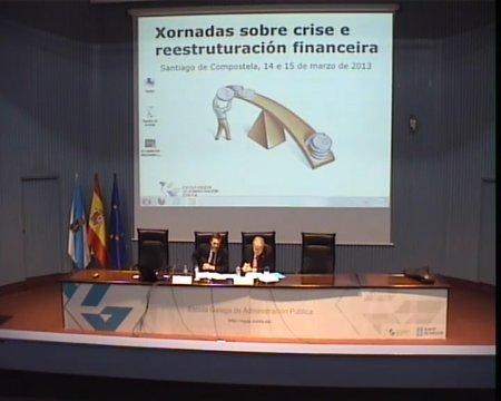 A globalización financeira e as crises bancarias - Xornadas sobre Crise e Reestruturación Financeira